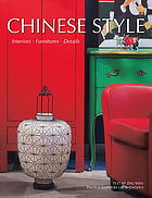 Chinese style : interiors, furniture, details
