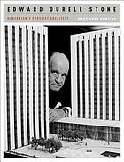 Edward Durell Stone : modernism's populist architect
