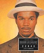 Freedom like sunlight : praisesongs for Black Americans