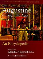 Augustine through the ages : an encyclopedia