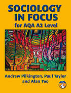 Sociology in focus for AQA A2 level
