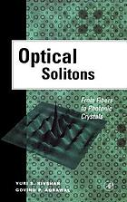 Optical solitons : from fibers to photonic crystals