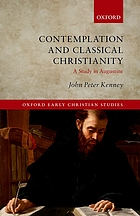 Contemplation and classical Christianity : a study in Augustine