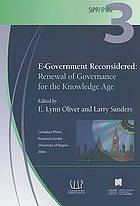 E-government reconsidered : renewal of governance for the knowledge age