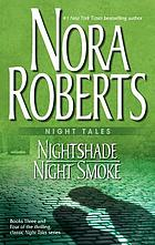 Night tales : Nightshade ; Night smoke