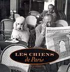 Les chiens de Paris = Dogs in Paris