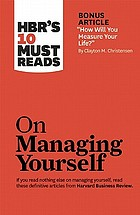 HBR's 10 must reads on managing yourself.