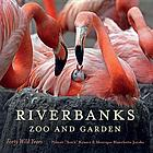 Riverbanks Zoo and Garden : forty wild years