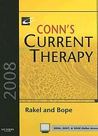 Conn's current therapy 2008 : text with online reference