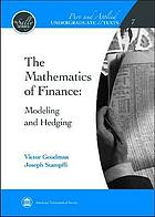 The mathematics of finance : modeling and hedging
