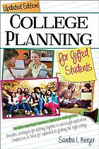 College planning for gifted students : choosing and getting into the right college