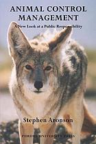 Animal control management : a new look at a public responsibility