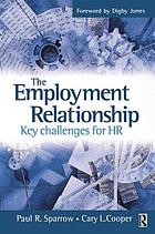 The employment relationship : key challenges for HR