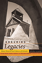 Enduring legacies : ethnic histories and cultures of Colorado