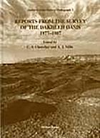 Reports from the survey of the Dakhleh Oasis, western desert of Egypt, 1977-1987
