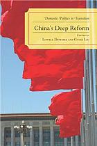 China's Deep Reform : Domestic Politics in Transition.