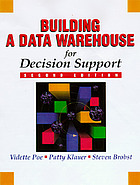 Building a data warehouse for decision support