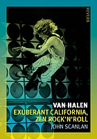Van Halen : exuberant California, Zen rock'n'roll