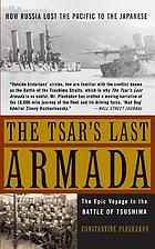 The Tsar's last armada : the epic journey to the Battle of Tsushima