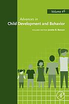 Advances in child development and behavior. Volume 46