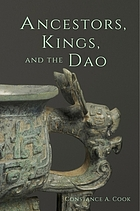 Ancestors, kings, and the Dao