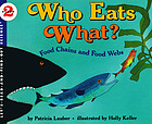 Who eats what? : fodd chains and food webs
