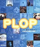 Plop : recent projects of the Public Art Fund