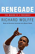 Renegade : the making of a president