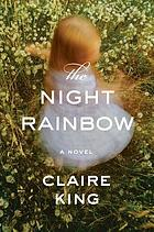 The night rainbow : a novel