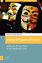 Global diffusion of protest : riding the protest wave in the neoliberal crisis