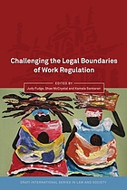 Challenging the Legal Boundaries of Work Regulation.