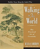Walking in this world : the practical art of creativity