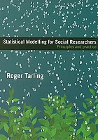 Statistical Modelling for Social Researchers: Principles and Practice cover image