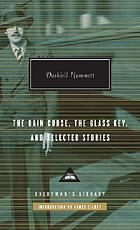 The Dain curse, the glass key, and selected stories