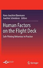 Human factors on the flight deck : safe piloting behaviour in practice