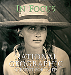 In focus : National Geographic greatest portraits.