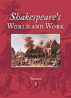 Shakespeare's world and work : an encyclopedia for students