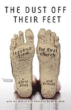 The dust off their feet : lessons from the first church : the book of Acts