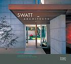 Swatt Architects : livable modern