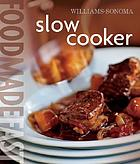 Food made fast. Slow cooker