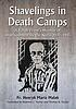 Shavelings in death camps : a Polish priest's... by  Henry M Malak