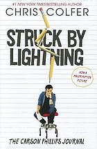 Struck By Lightning : the Carson Phillips Journal