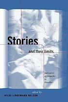 Stories and their limits : narrative approaches to bioethics
