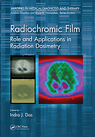 Radiochromic Film : role and applications in radiation dosimetry