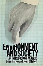Environment and society : an introductory analysis