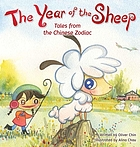 The year of the sheep : tales from the Chinese zodiac