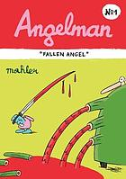 Angelman : a super-hero graphic novel!.