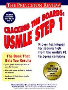 Cracking the boards : USMLE step 1
