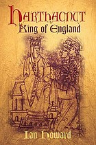 Harthacnut : the last Danish King of England