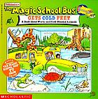 Scholastic's The magic school bus gets cold feet : a book about warm and cold-blooded animals